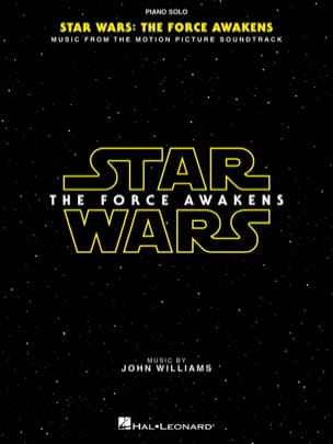 John Williams - Star Wars: Episode VII - The Force Awakens - Partition - di-arezzo.co.uk