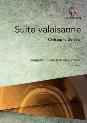 Suite Valaisanne Christophe Gervais Partition Trompette - laflutedepan
