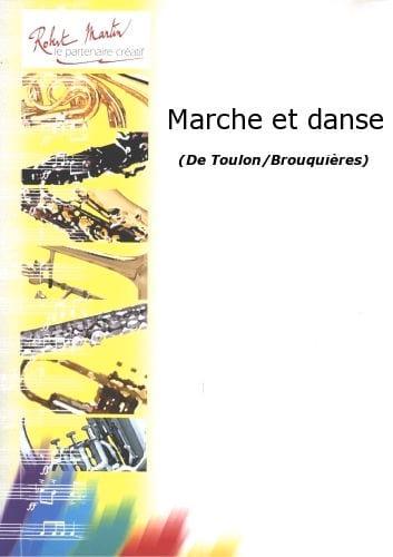 Marche Et Danse - Jacques Toulon - Partition - laflutedepan.com