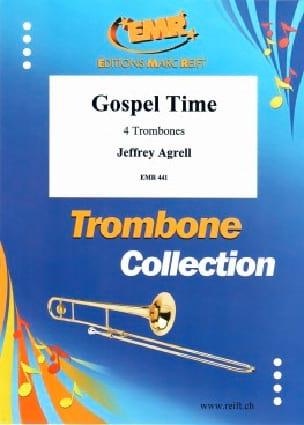Gospel Time - Jeffrey Agrell - Partition - Trombone - laflutedepan.com
