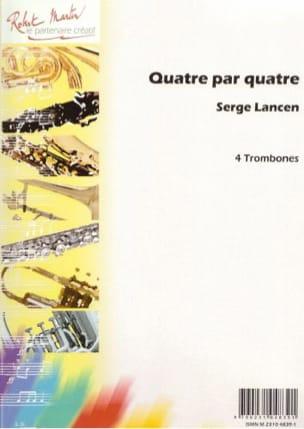 Quatre Par Quatre Serge Lancen Partition Trombone - laflutedepan