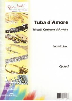 Tuba d'amore d'Amore Micaël Cortone Partition Tuba - laflutedepan