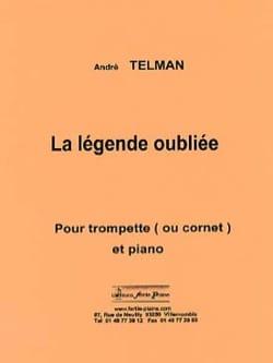La légende oubliée André Telman Partition Trompette - laflutedepan