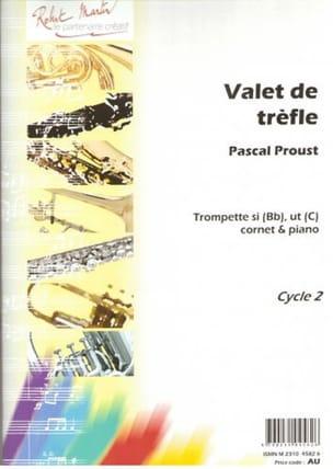 Valet de trèfle Pascal Proust Partition Trompette - laflutedepan