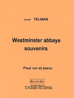 Westminster abbaye souvenirs André Telman Partition Cor - laflutedepan
