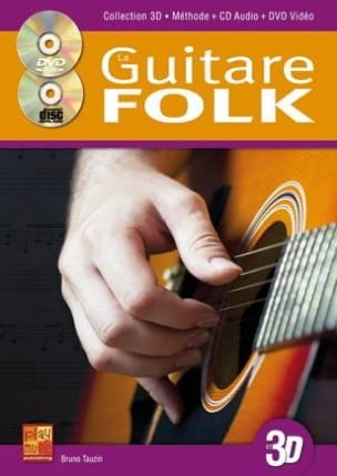 La Guitare Folk en 3D Bruno Tauzin Partition Guitare - laflutedepan