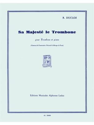 Sa Majesté le Trombone René Duclos Partition Trombone - laflutedepan