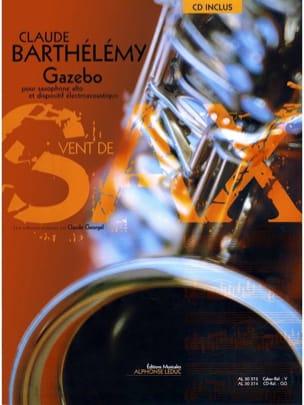 Gazébo Claude Barthélémy Partition Saxophone - laflutedepan