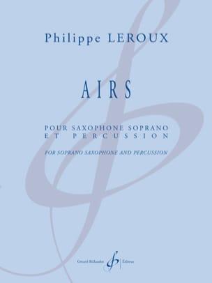 Airs Philippe Leroux Partition Saxophone - laflutedepan