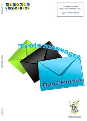 Trois Messages René Potrat Partition laflutedepan