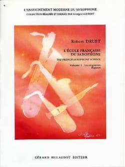 Ecole Francaise Du Saxophone Volume 1 Robert Druet laflutedepan