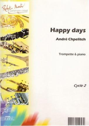 Happy Days André Chpelitch Partition Trompette - laflutedepan