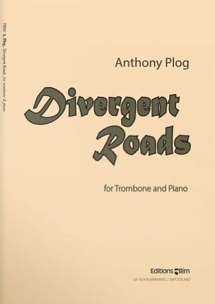 Divergent Roads Anthony Plog Partition Trombone - laflutedepan