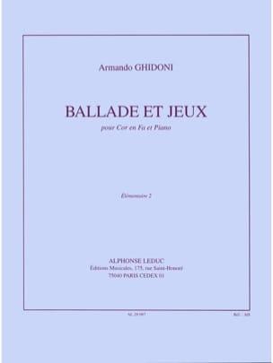 Ballade et jeux Armando Ghidoni Partition Cor - laflutedepan