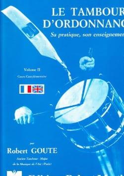 Le Tambour D' Ordonnance Volume 2 Robert Goute Partition laflutedepan
