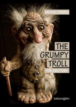 The Grumpy Troll Michael Forbes Partition Tuba - laflutedepan