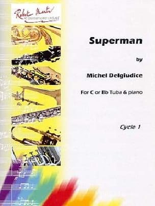 Superman Michel Del Giudice Partition Tuba - laflutedepan