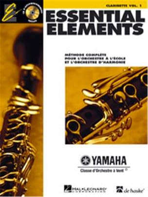 Essential Elements. Clarinette Sib Volume 1 Partition laflutedepan