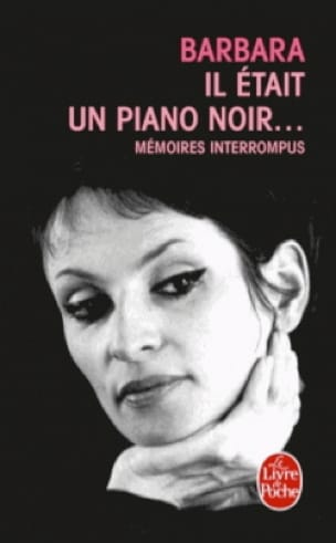 Il était un piano noir... - Barbara - Livre - laflutedepan.com