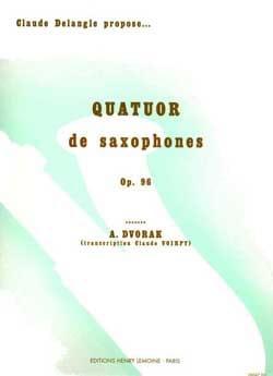Quatuor Opus 96 DVORAK Partition Saxophone - laflutedepan