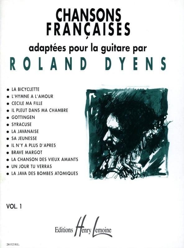 Chansons Françaises Volume 1 - Roland Dyens - laflutedepan.com