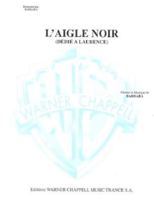 l' Aigle Noir - Barbara - Partition - laflutedepan.be