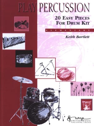 20 Easy Pieces For Drum Kit - Elementary Keith Bartlett laflutedepan