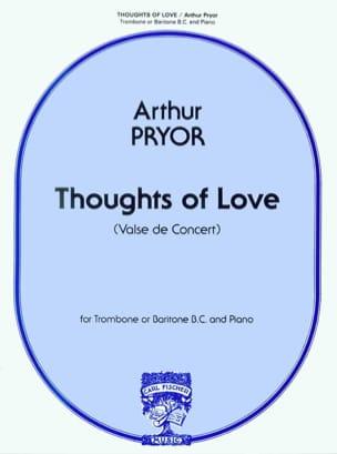 Thoughts Of Love Arthur Pryor Partition Trombone - laflutedepan