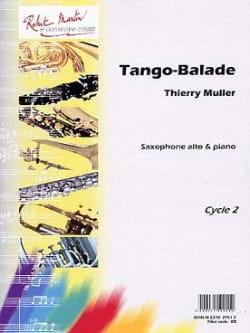 Tango-Ballade Thierry Muller Partition Saxophone - laflutedepan