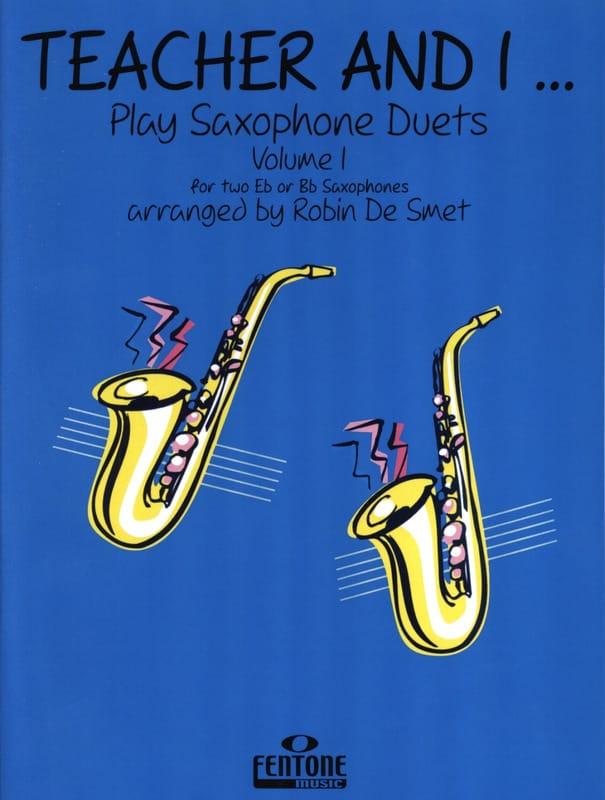 Teacher And I Play Saxophone Duets Volume 1 - laflutedepan.com