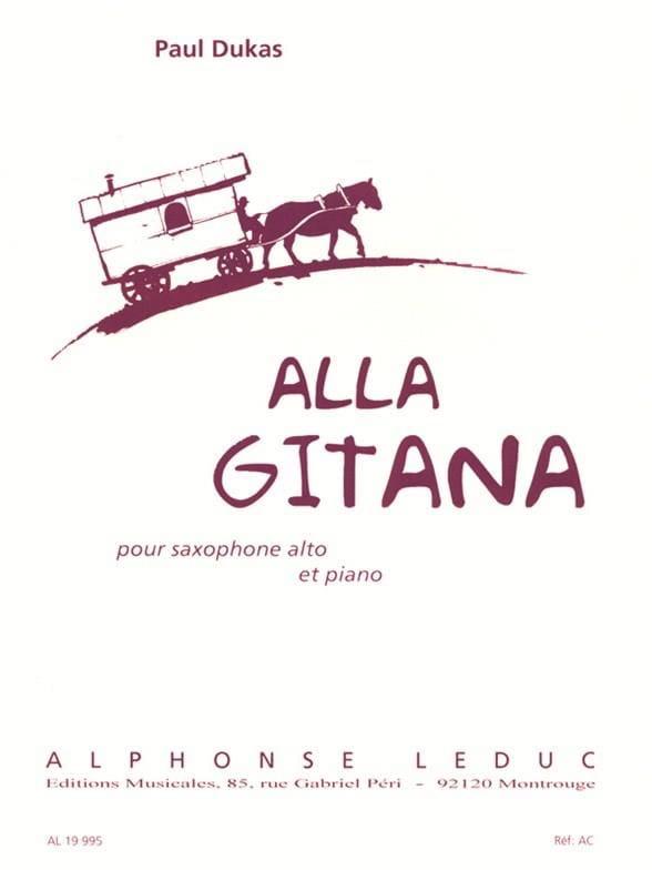 Alla Gitana - DUKAS - Partition - Saxophone - laflutedepan.com