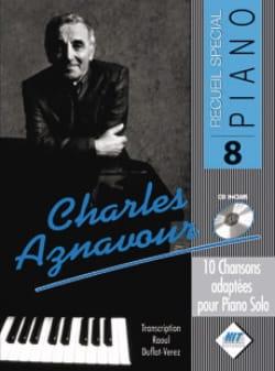 Recueil Spécial Piano N° 8 Charles Aznavour Partition laflutedepan