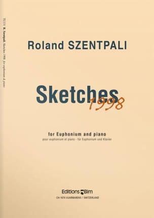 Sketches 1998 Roland Szentpali Partition Tuba - laflutedepan