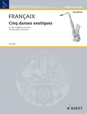Cinq Danses Exotiques FRANÇAIX Partition Saxophone - laflutedepan