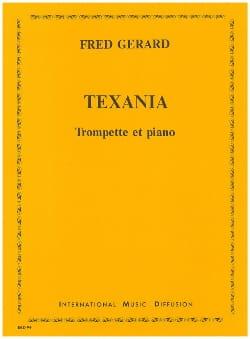 Texania Fred Gerard Partition Trompette - laflutedepan