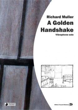 A golden handshake Richard Muller Partition Vibraphone - laflutedepan