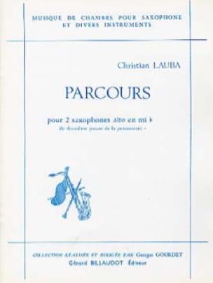 Parcours - Christian Lauba - Partition - Saxophone - laflutedepan.com