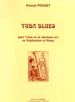 Tuba blues - Pascal Proust - Partition - Tuba - laflutedepan.com