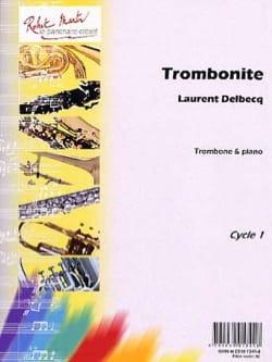 Trombonite Laurent Delbecq Partition Trombone - laflutedepan
