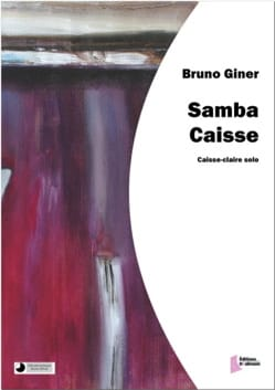 Samba caisse Bruno Giner Partition Caisse-claire - laflutedepan