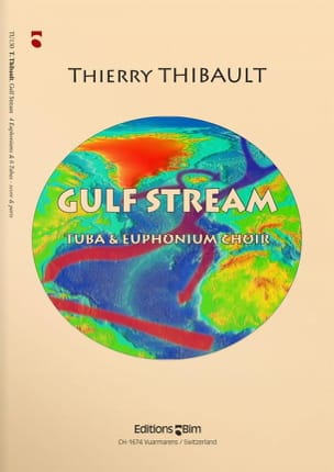 Gulf Stream Thierry Thibault Partition Tuba - laflutedepan