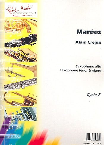 Marées - Alain Crepin - Partition - Saxophone - laflutedepan.com