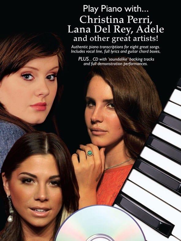 Play Piano With...Christina Perri, Lana Del Rey, Adele... - laflutedepan.com