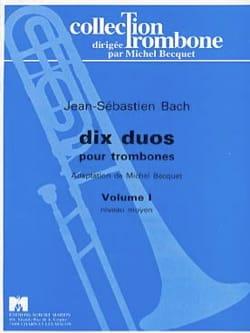 Dix duos Volume 1 BACH Partition Trombone - laflutedepan