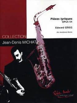 Pièces Lyriques Opus 54 GRIEG Partition Saxophone - laflutedepan