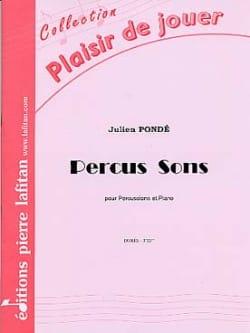 Percus Sons Julien Pondé Partition Multi Percussions - laflutedepan
