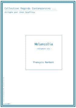 Melancolia François Narboni Partition Vibraphone - laflutedepan