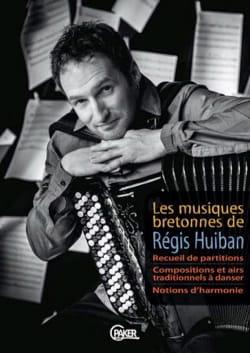 Les musiques bretonnes de Régis Huiban Régis Huiban laflutedepan
