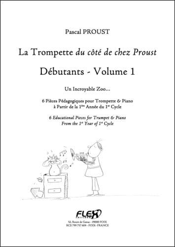 Le Trompette du côté de chez Proust Débutants - Volume 1 - laflutedepan.com