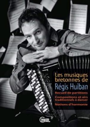 Les musiques bretonnes de Régis Huiban - laflutedepan.com